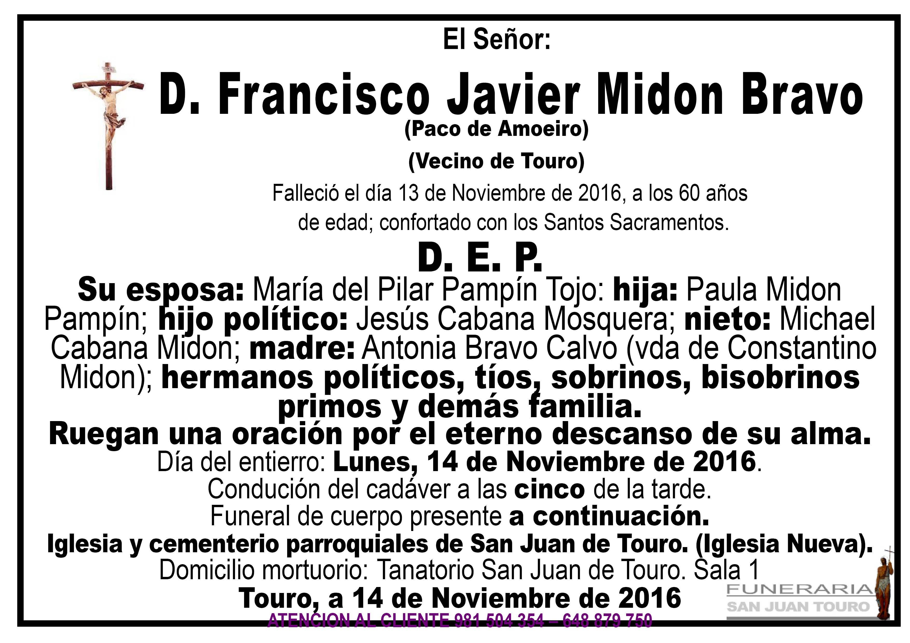 Esquela de SEPELIO D FRANCISCO JAVIER MIDON BRAVO