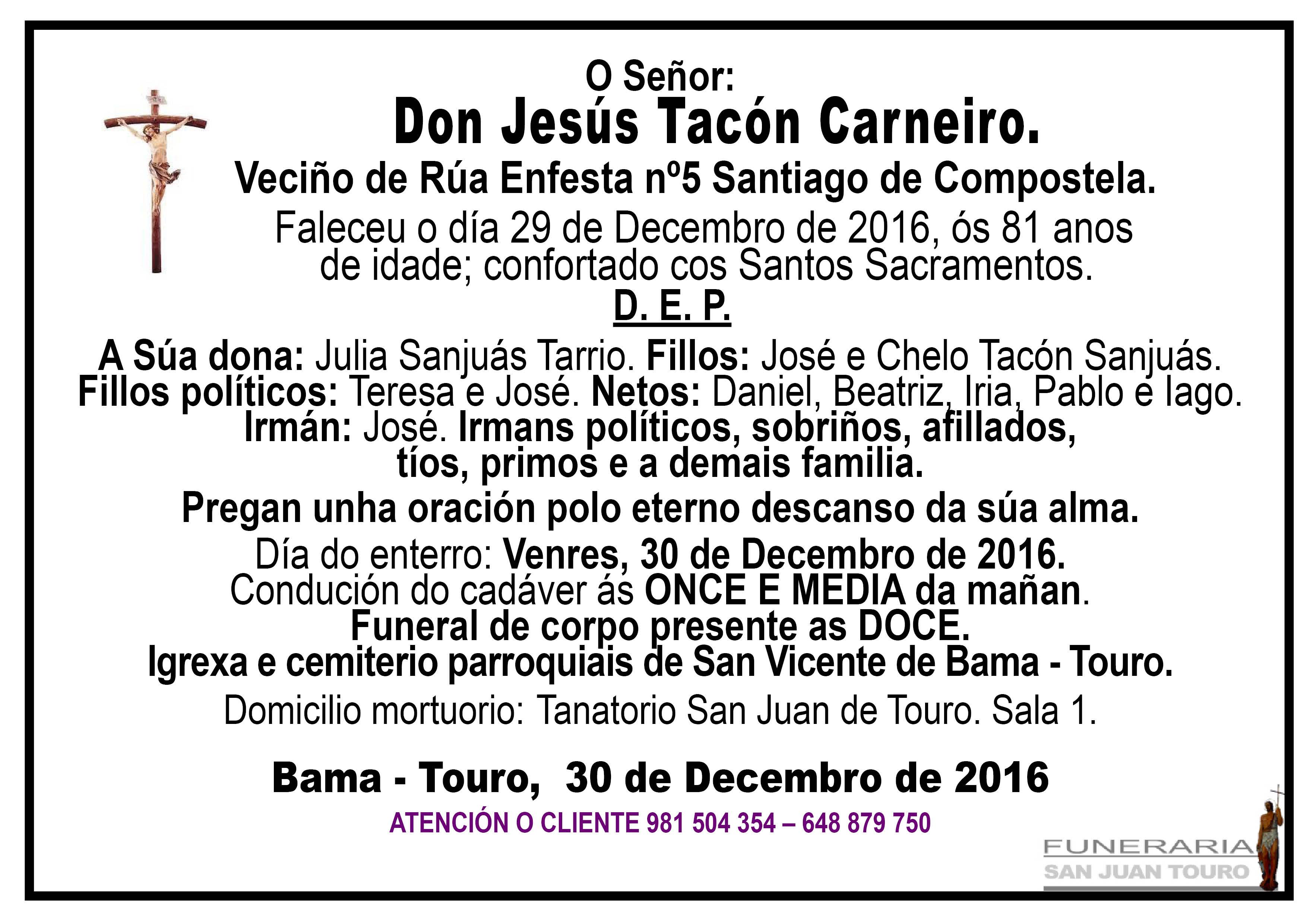 Esquela de Sepelio de Don Jesús Tacón Carneiro.