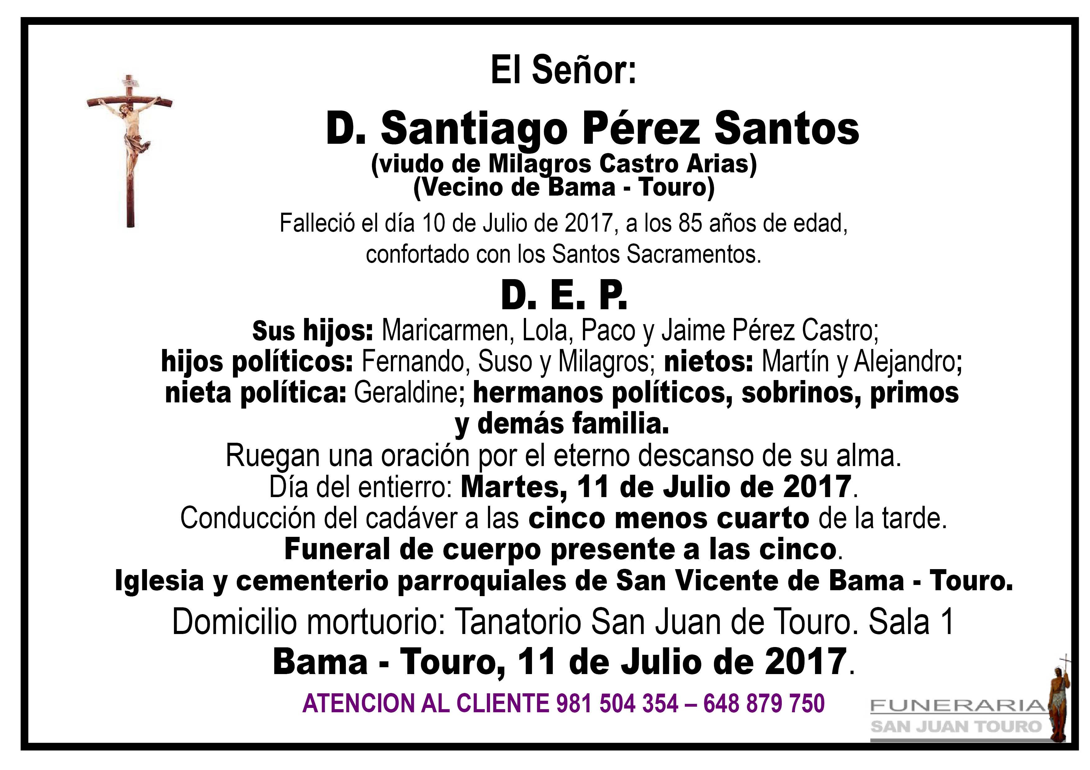 Esquela de SEPELIO DE D. SANTIAGO PEREZ SANTOS