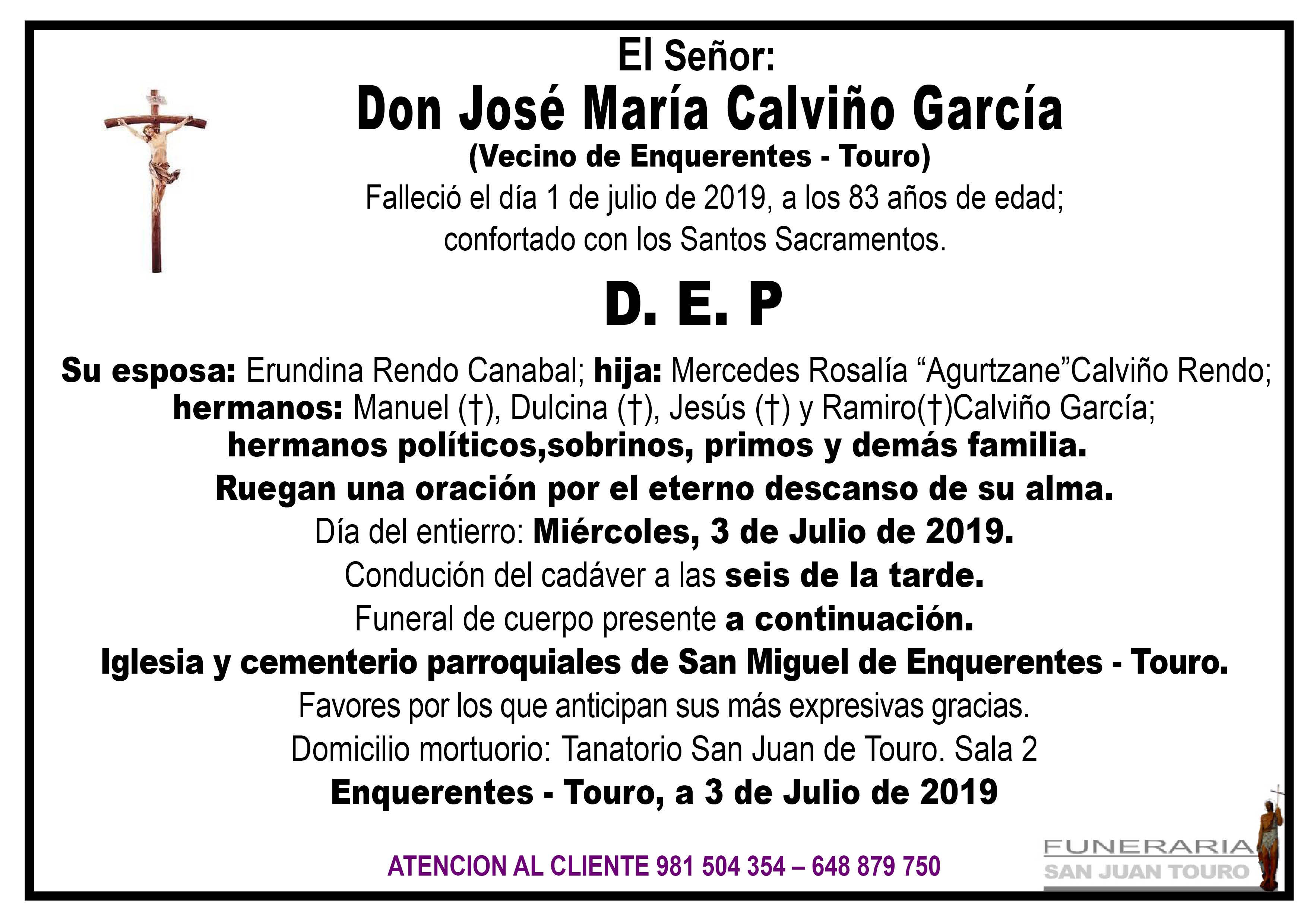 Esquela de SEPELIO DE DON JOSÉ MARÍA CALVIÑO GARCÍA
