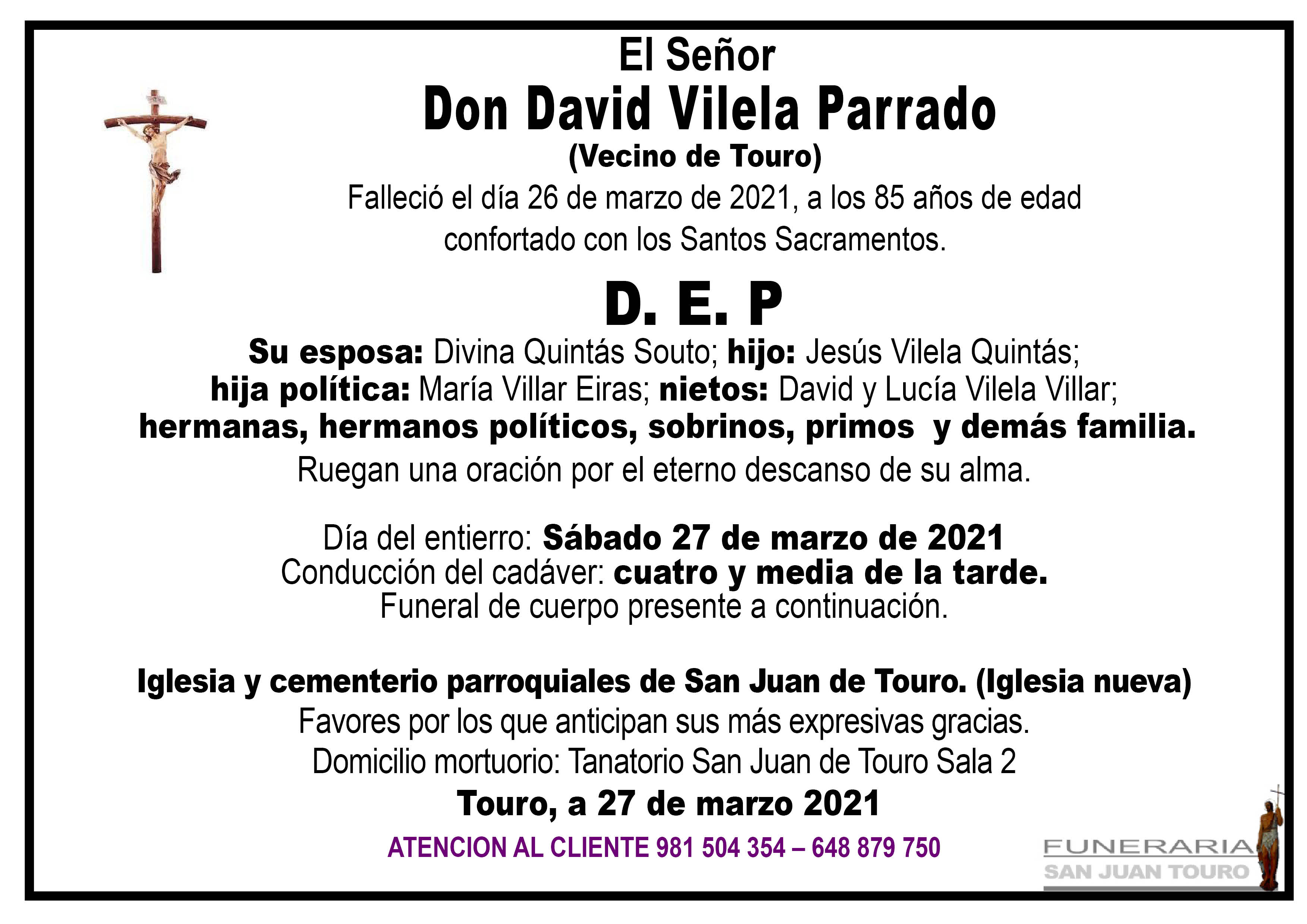 Esquela de SEPELIO DE DON DAVID VILELA PARRADO